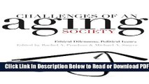 [Download] Challenges of an Aging Society: Ethical Dilemmas, Political Issues (Gerontology)