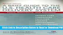 [Get] A Brief Guide To The U.S. Health Care Delivery System: Facts, Definitions, and Statistics,