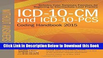 [Reads] ICD-10-CM and ICD-10-PCS Coding Handbook, without Answers, 2015 Rev. Ed. Online Ebook