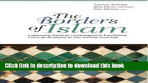 Download The Borders of Islam. Exploring Samuel Huntington s Fultlines, from Al-Andalus to the