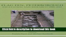Read Flag Fen, Peterborough: Excavation and Research 1995-2007  Ebook Free