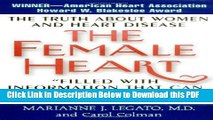 [Read] The Female Heart: The Truth About Women and Heart Disease Ebook Online