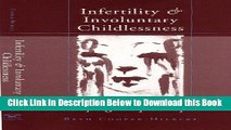 [Best] Infertility and Involuntary Childlessness: Helping Couples Cope (Norton Professional Books)