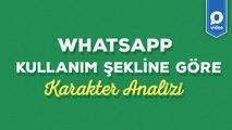 WhatsApp Kullanım Şekline Göre Karakter Analizi