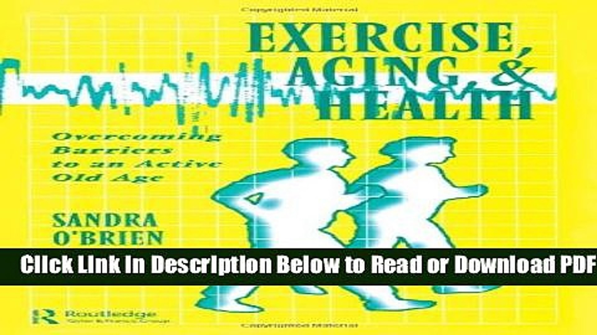 [Get] Exercise, Aging and Health: Overcoming Barriers to an Active Old Age Free Online