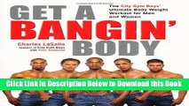 [Best] Get a Bangin  Body: The City Gym Boys  Ultimate Body Weight Workout for Men   Women Online