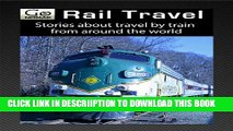 [PDF] Rail Travel - Stories About Travel By Train From Around The World (GoNOMAD Plane Readers