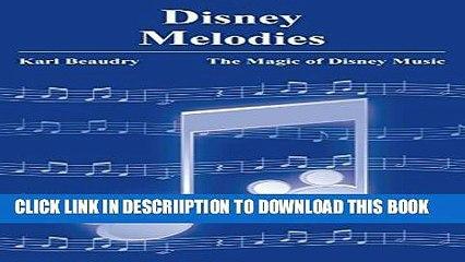 [PDF] Disney Melodies: The Magic of Disney Music Popular Online