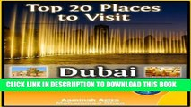 [PDF] Top 20 Places to See in Dubai, UAE (Travel Guide) Full Online