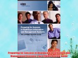 [PDF] Preparing for Success in Healthcare Information and Management Systems: The CPHIMS Review