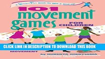 [PDF] 101 Movement Games for Children: Fun and Learning with Playful Movement (SmartFun Books)