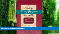 Big Deals  Curing Hay Fever Naturally with Chinese Medicine  Best Seller Books Best Seller