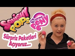 My Little Pony Squishy Pops Sürpriz Paketlerini Açtık