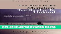 [PDF] Too Wise to be Mistaken, Too Good to be Unkind: Christian Parents Contend with Autism