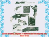 [PDF] Marlin Firearms: A History of the Guns and the Company That Made Them Popular Colection