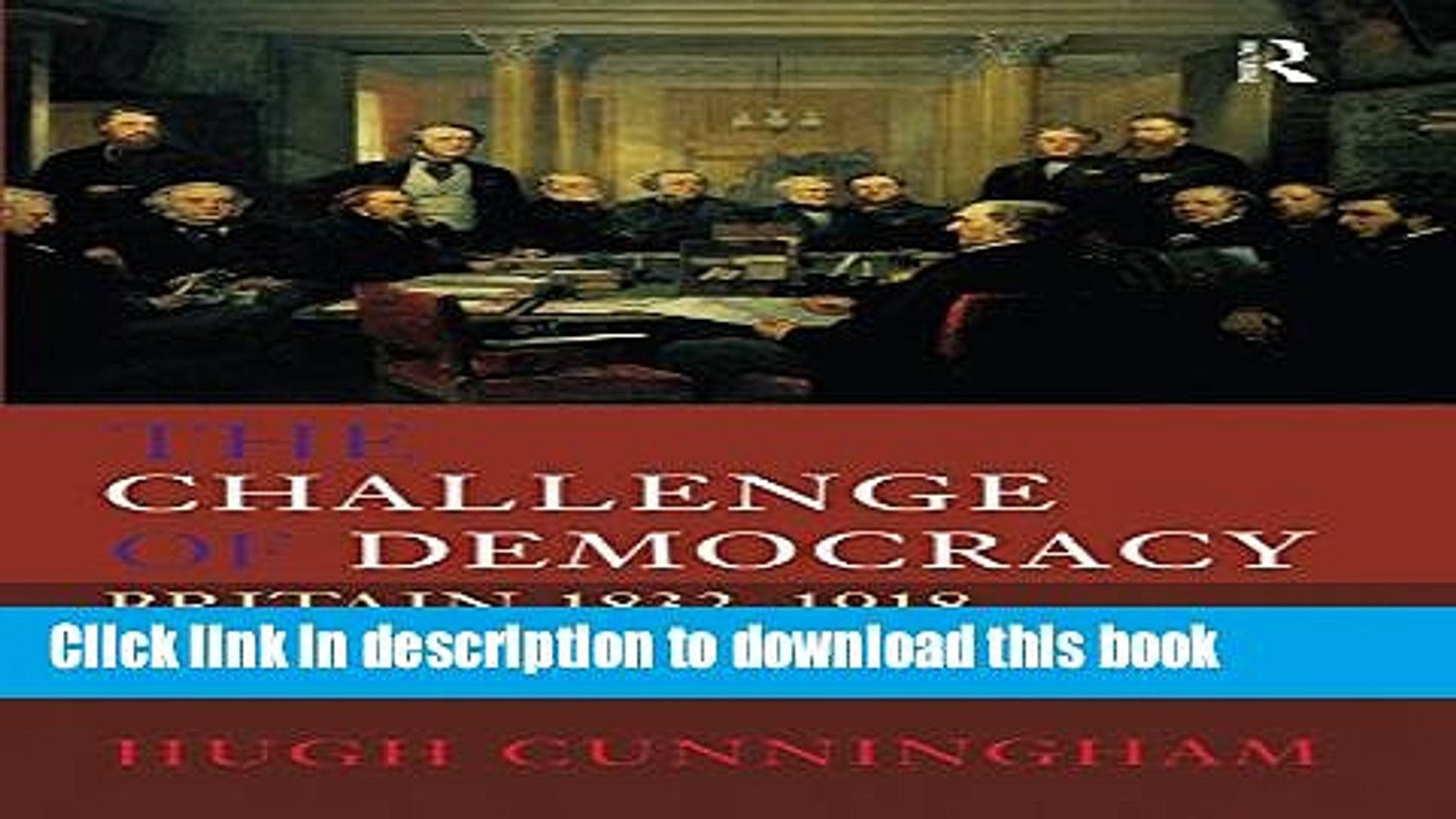 Download The Challenge of Democracy: Britain 1832-1918 (New History of Britain)  Ebook Free