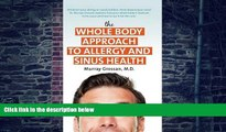 Big Deals  The Whole Body Approach to Allergy and Sinus Health  Free Full Read Best Seller