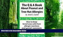 Big Deals  A Q A Book about Peanuts and Tree Nut Allergies: How to Keep Loved Ones Safe from