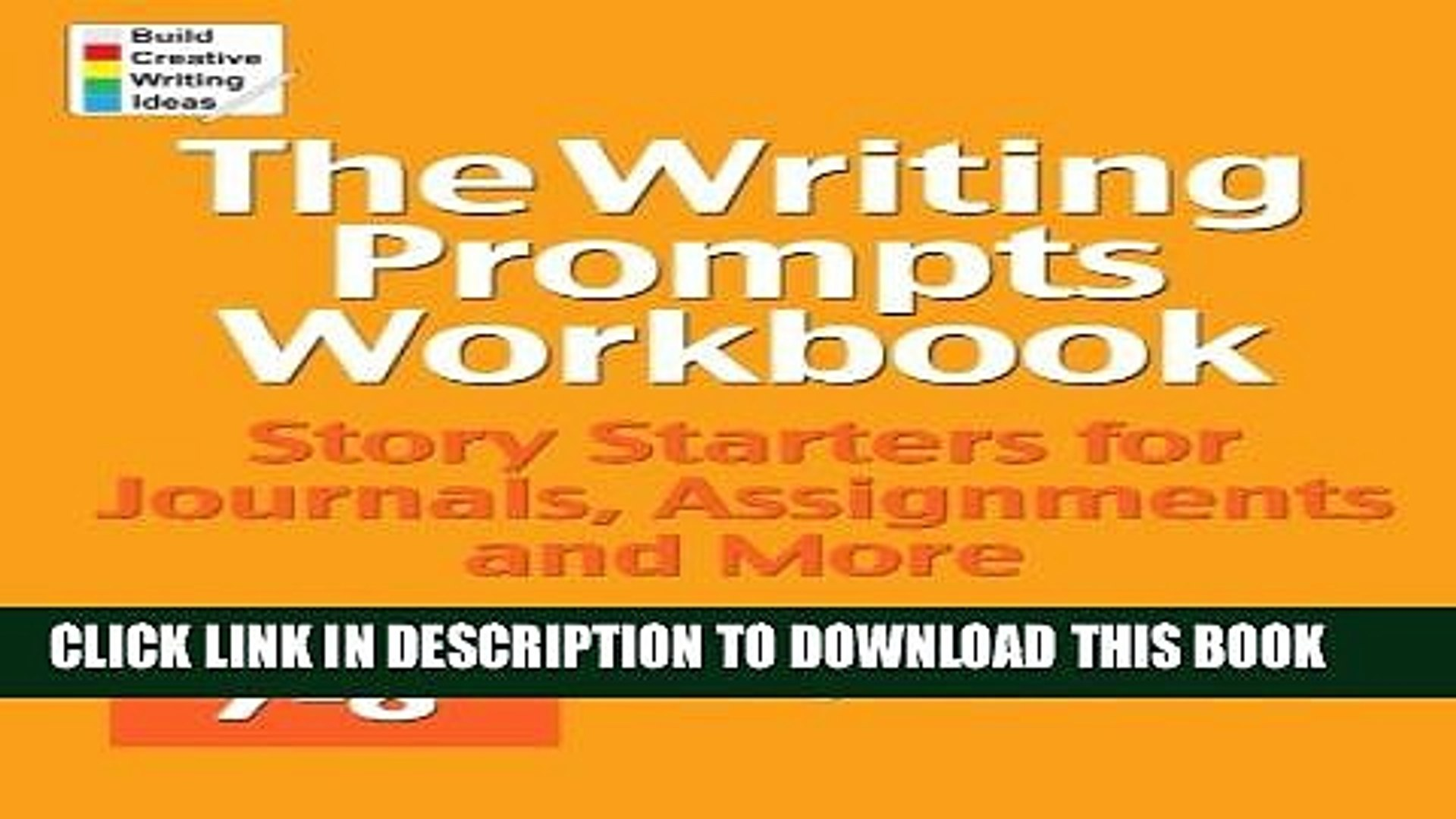 The Writing Prompts Workbook Assignments and More Grades 3-4 Story Starters for Journals