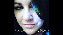 Henry Lee - Nick Cave-PJ Harvey cover