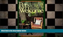 READ book  Pets Welcome : A Guide to Hotels, Inns and Resorts That Welcome You and Your Pet: