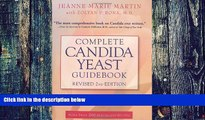 Big Deals  Complete Candida Yeast Guidebook, Revised 2nd Edition: Everything You Need to Know