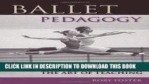[PDF] Ballet Pedagogy: The Art of Teaching Full Colection