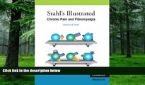 Big Deals  Stahl s Illustrated Chronic Pain and Fibromyalgia  Free Full Read Most Wanted