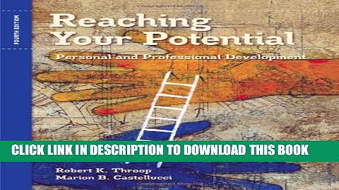 Collection Book Reaching Your Potential: Personal and Professional Development (Textbook-specific