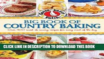 [PDF] Gooseberry Patch Big Book of Country Baking: Over 400 sweet   savory recipes for every meal