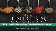 [PDF] The Indian Cooking Course: Techniques - Masterclasses - Ingredients - 300 Recipes Full