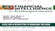 [Read] Financial Intelligence for Entrepreneurs: What You Really Need to Know About the Numbers