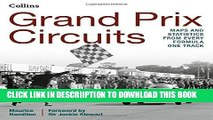 [PDF] Grand Prix Circuits: History and Course Map for Every Formula One Circuit Full Colection