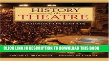 New Book History of the Theatre, Foundation Edition