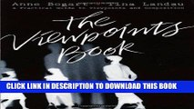 New Book The Viewpoints Book: A Practical Guide to Viewpoints and Composition