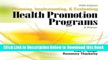 [PDF] Planning, Implementing, and Evaluating Health Promotion Programs: A Primer, 5th Edition