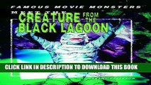 [PDF] Meet the Creature from the Black Lagoon (Famous Movie Monsters) Full Collection