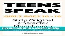 [PDF] Teens Speak: Girls Ages 16 to 18: Sixty Original Character Monologues (Kids Speak) Popular