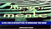 [PDF] Juegos de mente (JUEGOS Y ACERTIJOS) (Spanish Edition) Ebook Online