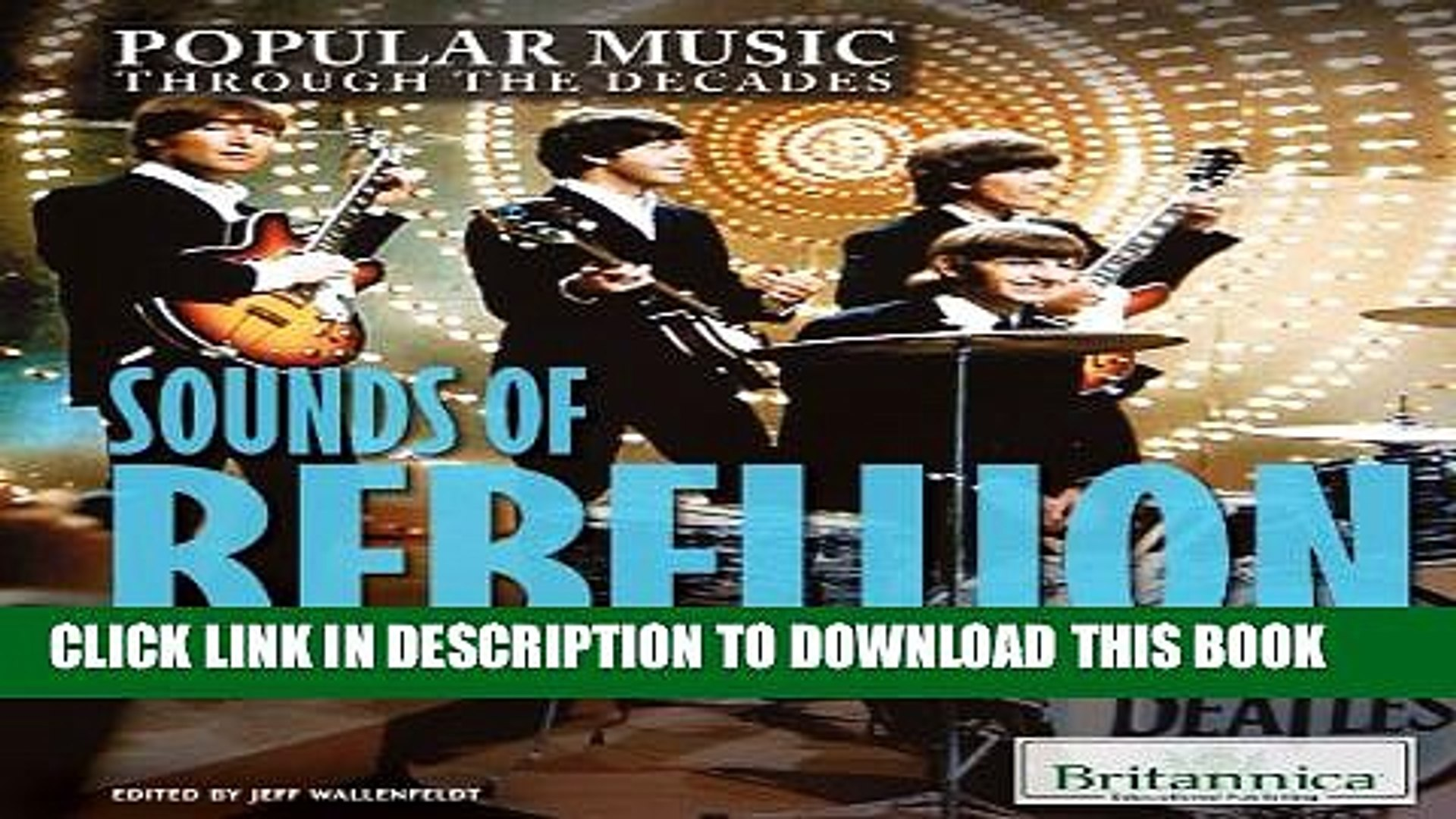 [PDF] Sounds of Rebellion: Music in the 1960s (Popular Music Through the Decades) Popular Online