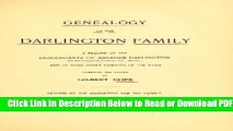[Get] Genealogy of the Darlington Family: A Record of the Descendants of Abraham Darlington of