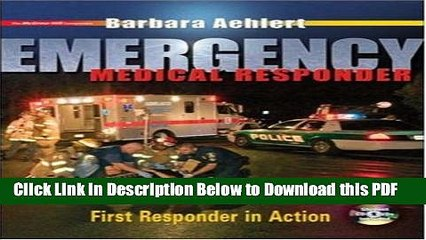 [Read] Emergency Medical Responder: First Responder in Action with Student CD-ROM, Student DVD and