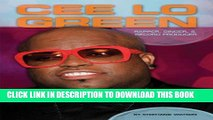 [PDF] Cee Lo Green: Rapper, Singer,   Record Producer (Contemporary Lives) Full Online