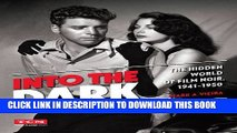 Collection Book Into the Dark (Turner Classic Movies): The Hidden World of Film Noir, 1941-1950