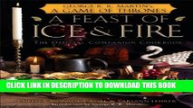 Collection Book A Feast of Ice and Fire: The Official Game of Thrones Companion Cookbook