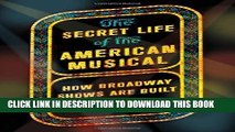 New Book The Secret Life of the American Musical: How Broadway Shows Are Built