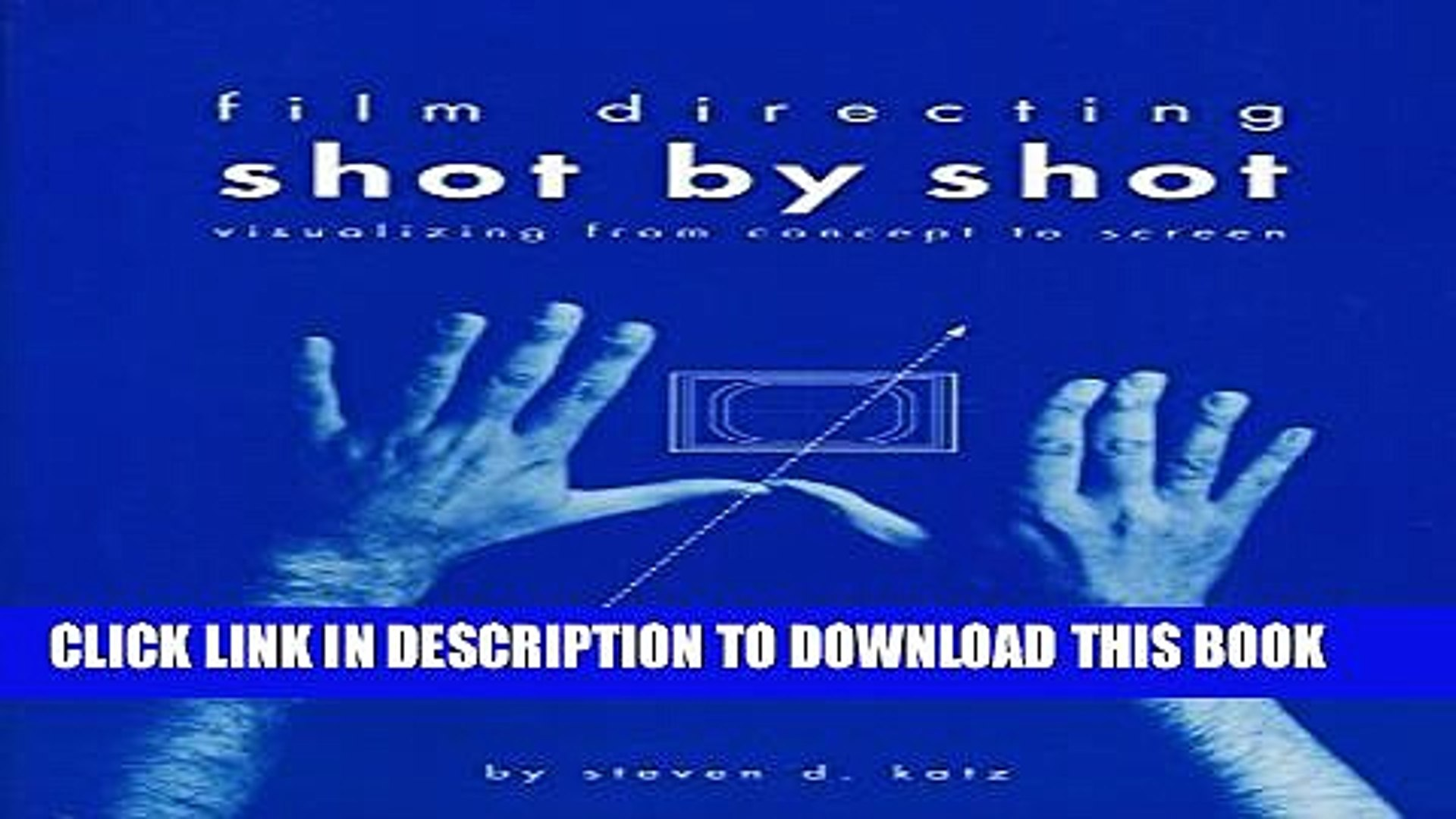 Collection Book Film Directing Shot by Shot: Visualizing from Concept to Screen (Michael Wiese