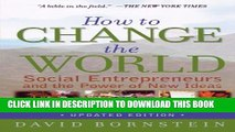 [PDF] How to Change the World: Social Entrepreneurs and the Power of New Ideas, Updated Edition