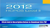 [Read] 2012 HCPCS Level II Standard Edition, 1e (Hcpcs Level II (Saunders)) Full Online
