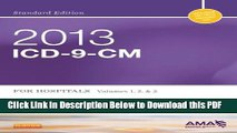 [Read] 2013 ICD-9-CM for Hospitals, Volumes 1, 2 and 3 Standard Edition, 1e (Buck, ICD-9-CM  Vols